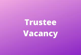 Trustee Vacancy